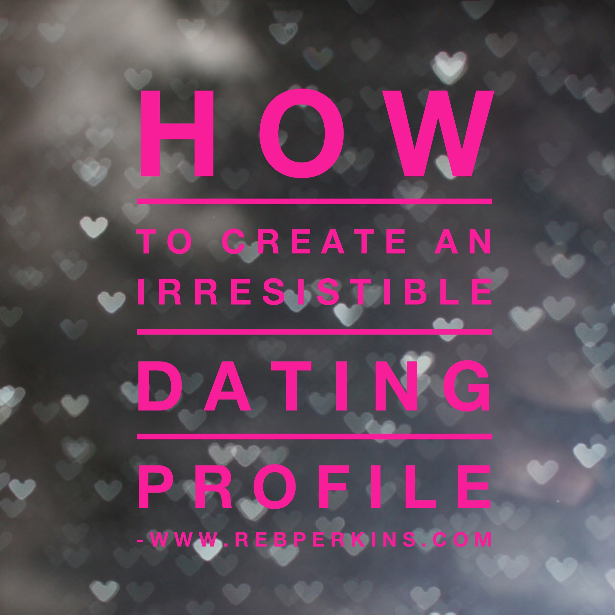 How to create a profile for online dating