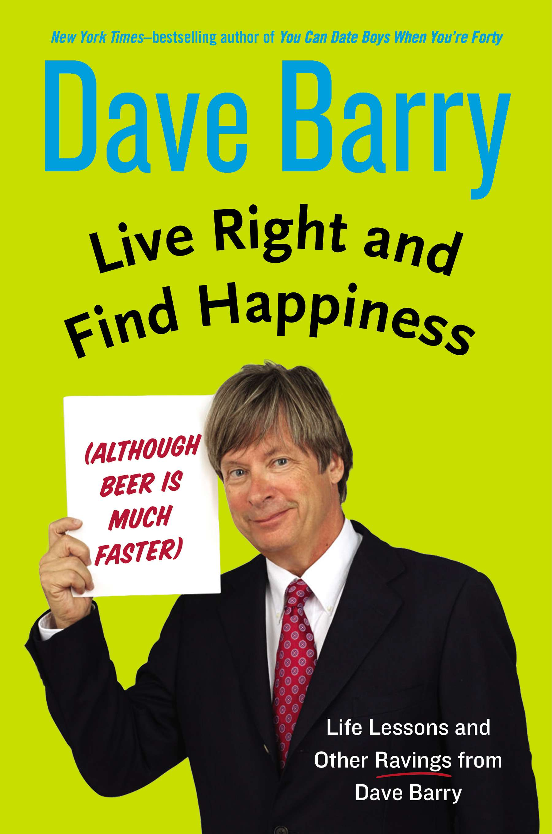 live right and happiness a talk dave barry the live right and happiness a talk dave barry