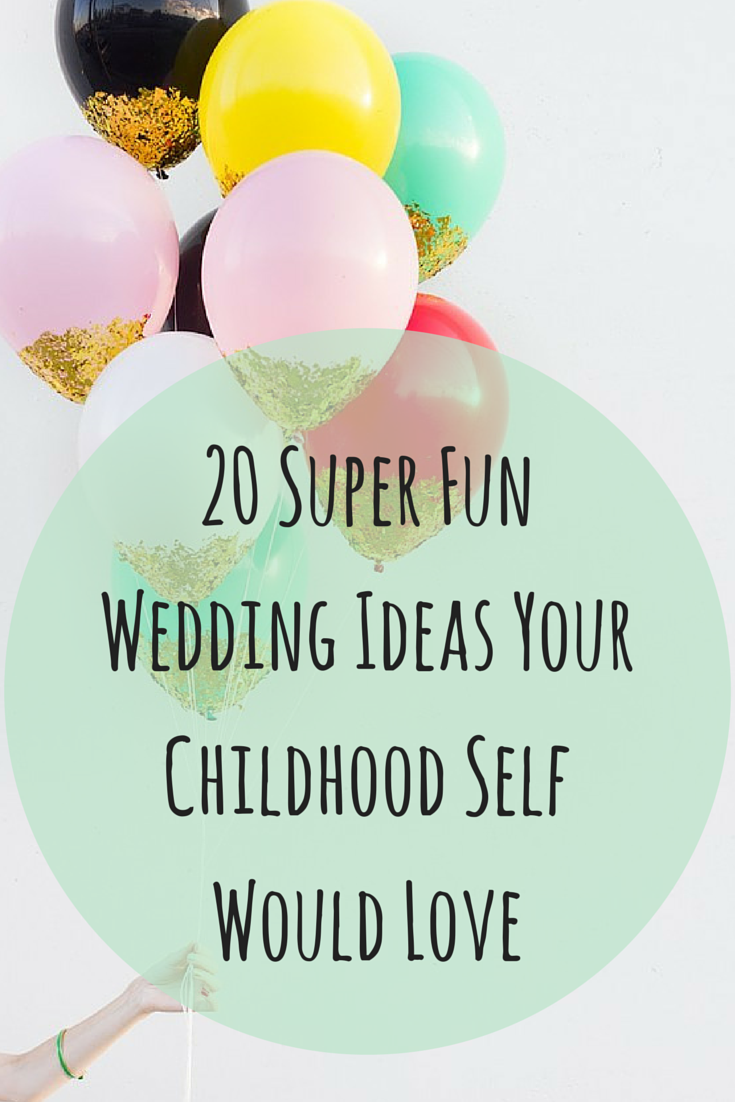 20 super fun wedding ideas your childhood self would love huffpost junglespirit Choice Image