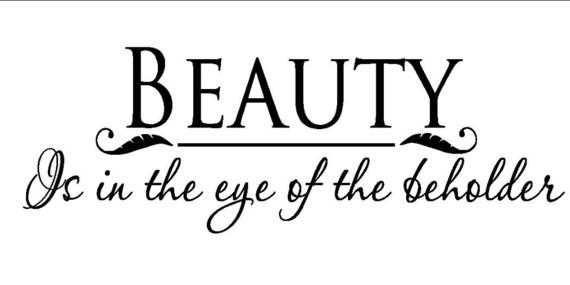 2015-03-20-1426859238-2169172-beautyisintheeyeofthebeholder.jpeg