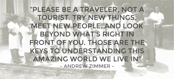 Andrew zimmer quote be a travler not a tourist