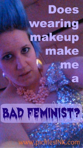 2015-03-25-1427301455-5729452-Doeswearingmakeupmakemeabadfeministkaryninprommakeup.jpg
