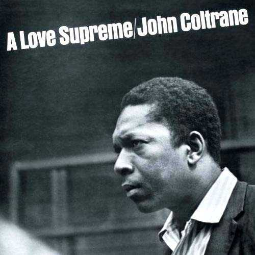 2015-03-27-1427416533-467880-Album_A_Love_Supreme_John_Coltrane.jpg
