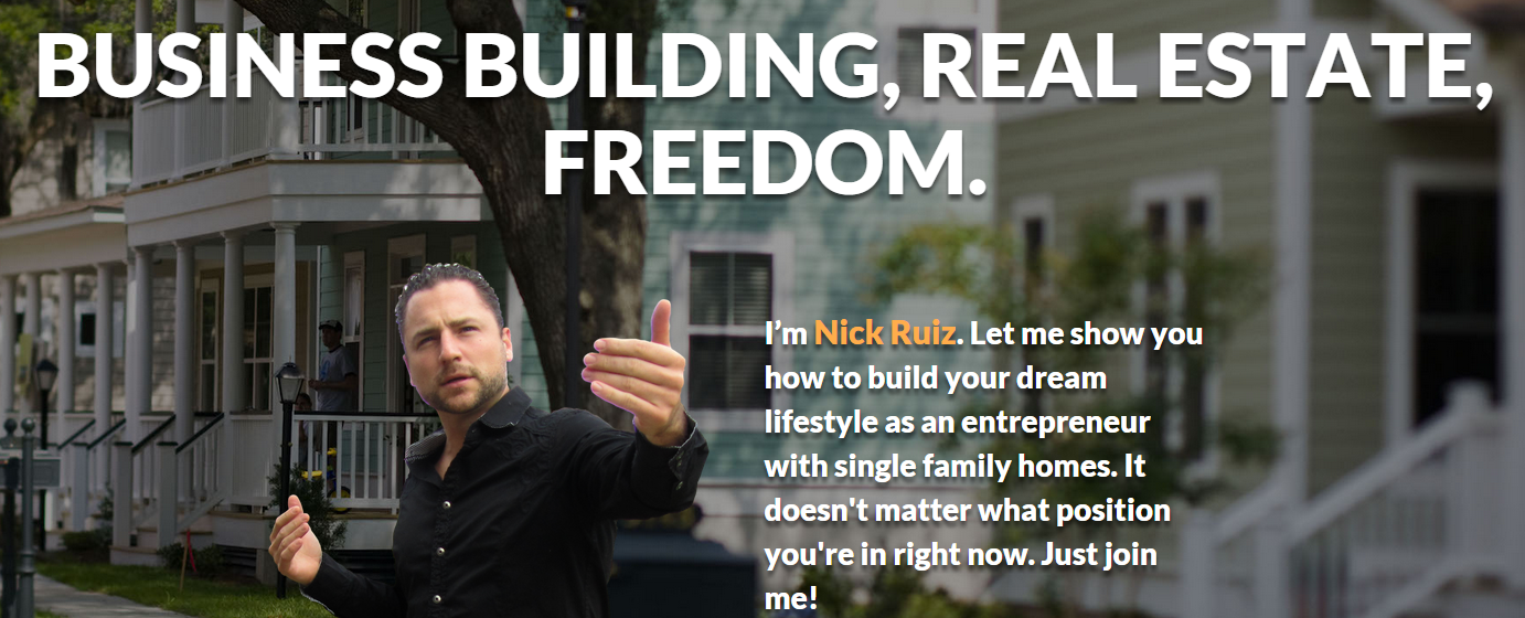 Real Estate Entrepreneur : What real estate entrepreneur nick ruiz learned from being