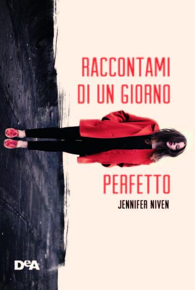 2015-04-21-1429653818-5702898-Raccontamidiungiornoperfetto_COVERb.jpg