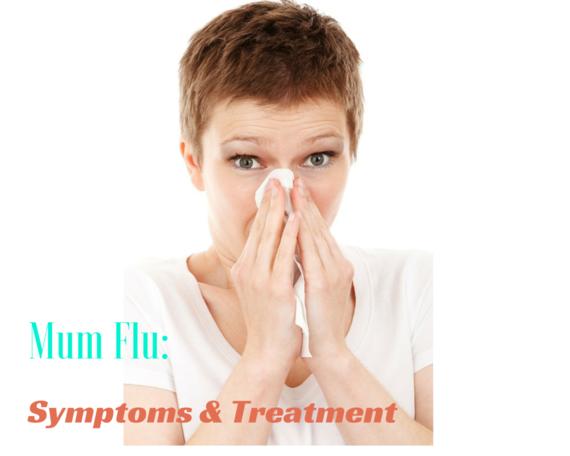 2015-05-19-1432023116-4478703-MumFluSymptomsTreatment.png