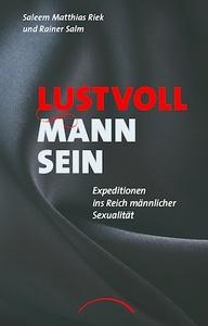 2015-05-27-1432729350-4532805-Cover_RiekSalm_LustvollMannsein209kb.jpg