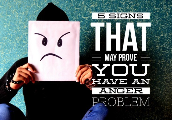 5 signs that may prove you have an anger problem huffpost life