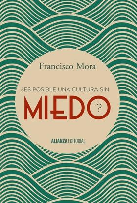 2015-07-23-1437649276-4407466-Cultura_miedo_cubierta.JPG