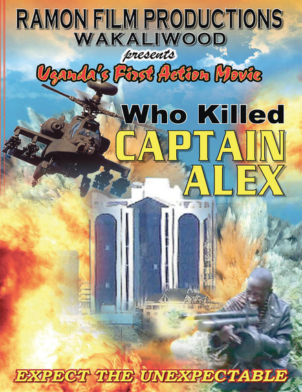 'Who Killed Captain Alex?': The Best Worst Film of 2010, Uganda-Style