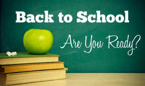 Back to School. Are you Ready?