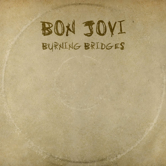 2015-08-23-1440373227-6428061-Bon_Jovi_Burning_Bridges_album_cover.jpg