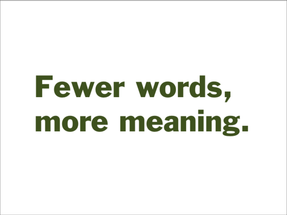Fewer words, more meaning