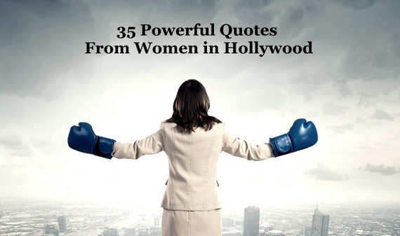 35 powerful quotes from women in hollywood huffpost