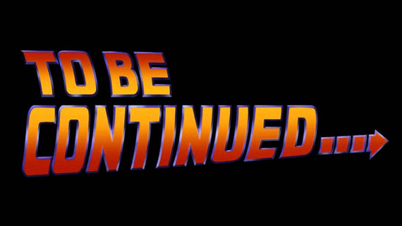Image result for to be continued back to the future