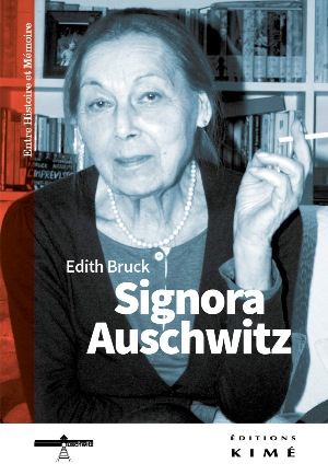 2015-11-02-1446452936-7132549-EdithBruckSignoraAuschwitz.jpg
