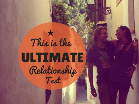 the ultimate test in a relationship