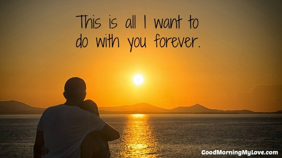 I Want To Live With You Forever Quotes: 35 Cute Love Quotes For Him From The Heart