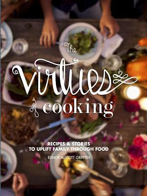The Virtues of Cooking cover