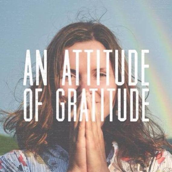 2015-11-25-1448422892-277592-AttitudeofGratitude.jpg