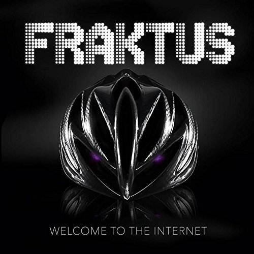 2015-12-04-1449248862-1810644-fraktus_welcometotheinternet_cover.jpg