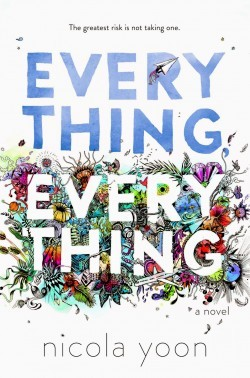 2015-12-10-1449712044-3094685-everythingeverythingnicolayoonbookreviewe1444160398379.jpg