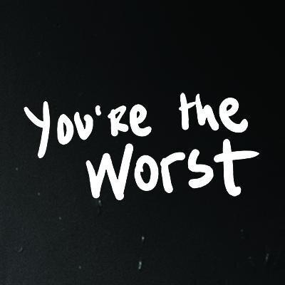 2015-12-31-1451520331-7839485-Youre_the_worstlogo.jpeg