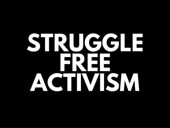 2016-01-13-1452661186-1005494-StruggleFreeActivism.jpg
