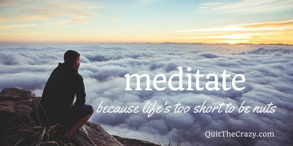 2016-01-20-1453332378-3688092-meditatemancloudsFBTwitterQuitTheCrazydotcom1024x5122.jpg