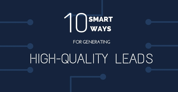 view download images  Images 10 Smart Ways For Generating High Quality Leads For Your Business | HuffPost