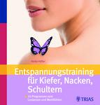 2016-03-11-1457705281-494209-Cover_Buch_EntspannungstrainingfrKieferNackenSchultern.jpg