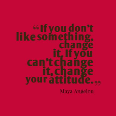 2016-03-18-1458319883-9147843-Ifyoudontlikesomething__quotesbyMayaAngelou38.png