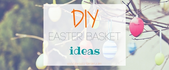 What not to put in your kids easter basket huffpost diy easter basket ideas negle Images