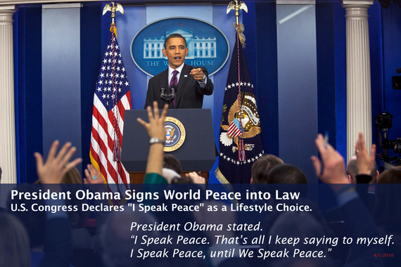 2016-04-01-1459517329-6111607-ObamaISpeakPeaceuntilWeSpeak.jpg