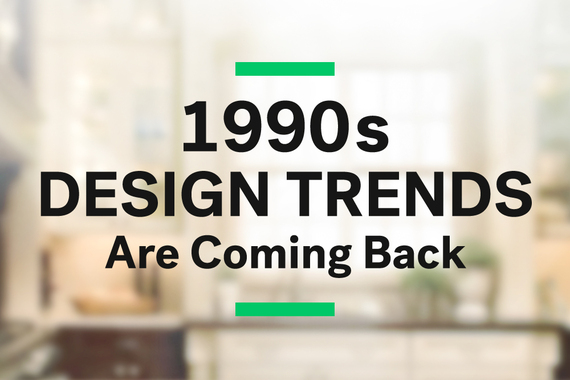 Surprise 1990s Design Trends Are Coming Back Huffpost