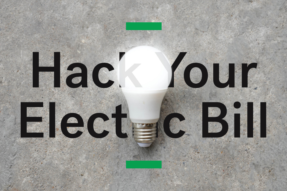 How To Hack Your Electric Bill   HuffPost Life