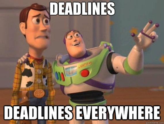 2016-05-03-1462280599-6401216-deadlines.jpg