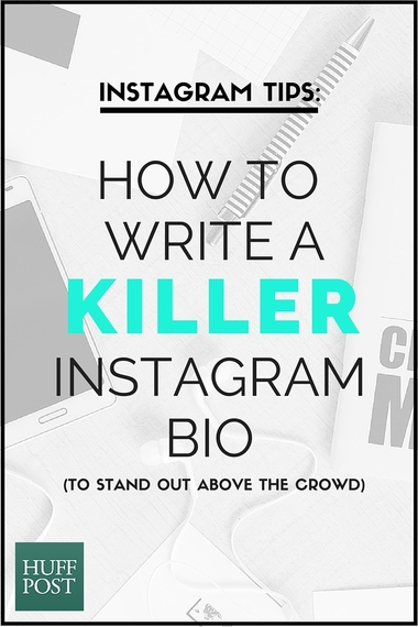 How to Write a Killer Instagram Bio: to Stand out Above the