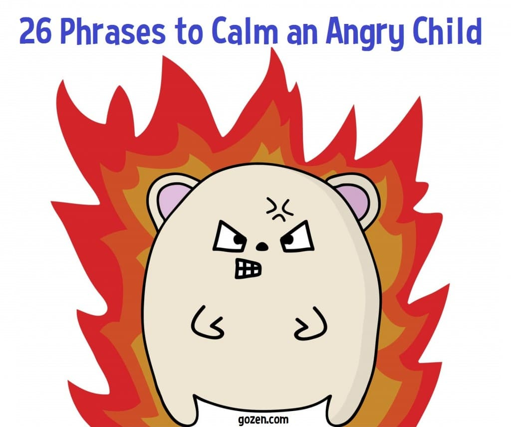 26 Phrases to Calm an Angry Child | HuffPost Life