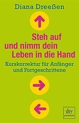 2016-05-24-1464083380-1261952-steh_auf_und_nimm_dein_leben_in_die_hand9783423260947.jpg