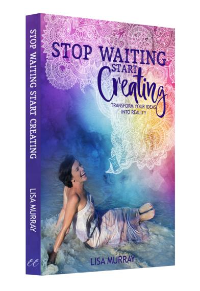 2016-06-01-1464777044-900747-StopWaitingStartCreatingBook_LisaMurray_3Dbookcoverwhitefront.png