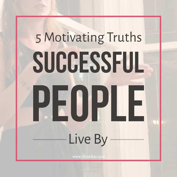 2016-06-01-1464807232-1557229-motivatingtruthssuccessfulpeople.jpg