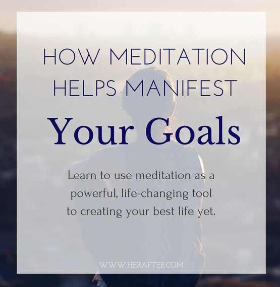 2016-06-04-1465069513-2379745-meditationmanifestgoals.jpg