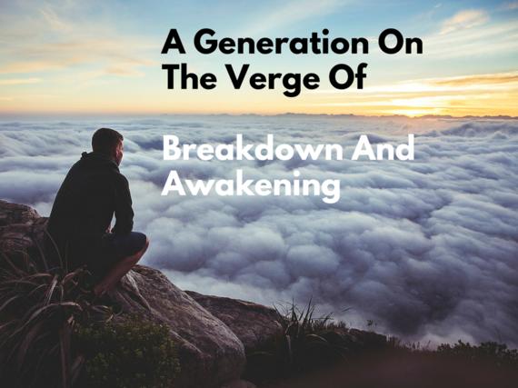 2016-06-14-1465916282-3788446-GenerationontheVergeofbreakdownandawakening.png