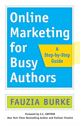 book cover, Online Marketing for Busy Authors, Fauzia Burke