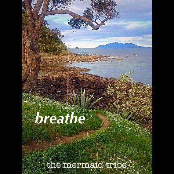 2016-07-16-1468656900-6663140-Breathe.MermaidMemo.TheMermaidTribe.jpg