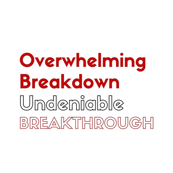 2016-08-01-1470091831-3552168-Sometimesittakesanoverwhelmingbreakdown.jpg