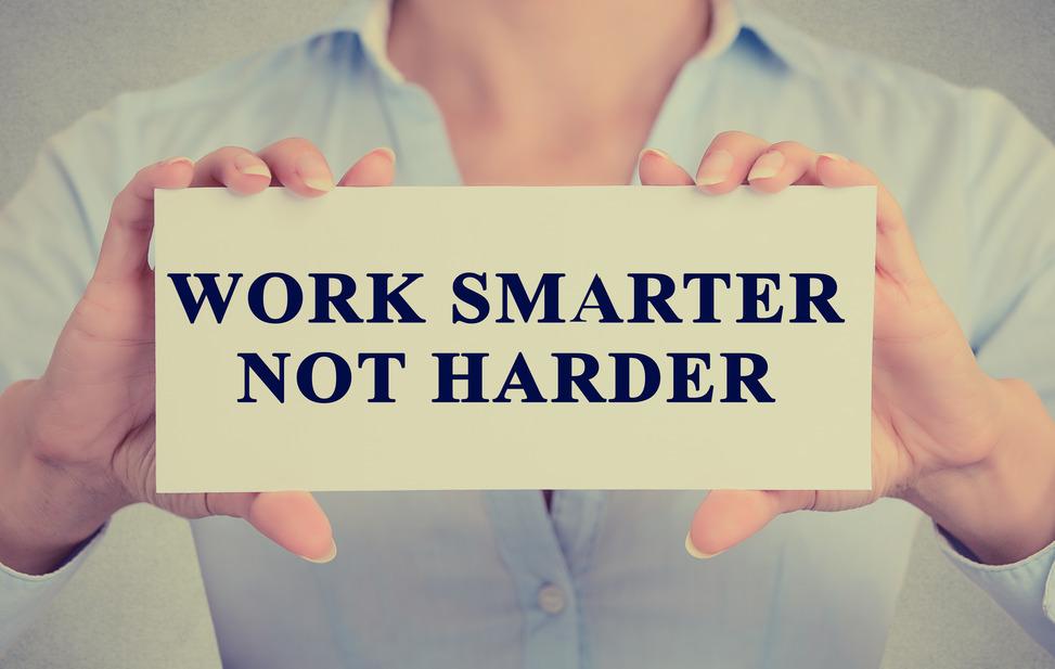 Work Smarter Not Harder | HuffPost