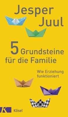 2016-10-13-1476351213-4261483-Cover_Juul_Grundsteine_fuer_die_Familie.jpg