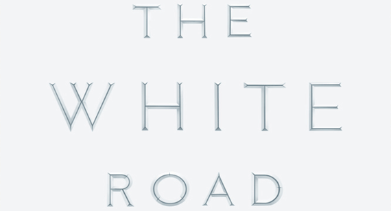 The White Road Journey Into An Obsession Huffpost
